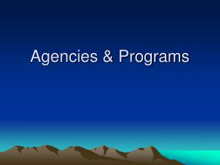 Agencies  Programs