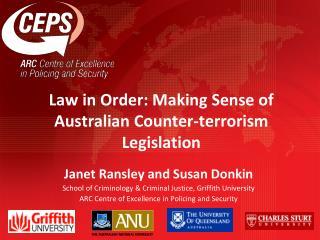 Law in Order: Making Sense of Australian Counter-terrorism Legislation
