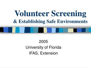 Volunteer Screening  Establishing Safe Environments