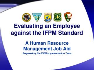 Evaluating an Employee against the IFPM Standard