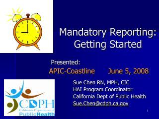 Mandatory Reporting:  Getting Started