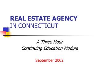 REAL ESTATE AGENCY IN CONNECTICUT