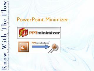 PowerPoint Minimizer