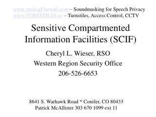 Sensitive Compartmented Information Facilities SCIF