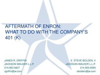 AFTERMATH OF ENRON:  WHAT TO DO WITH THE COMPANY S 401 K