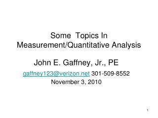 Some  Topics In Measurement