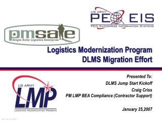 Logistics Modernization Program DLMS Migration Effort