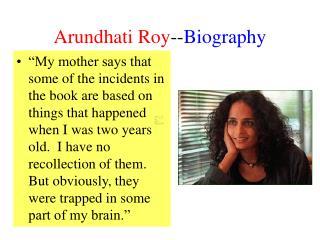Arundhati Roy--Biography