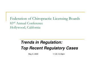Federation of Chiropractic Licensing Boards  83rd Annual Conference Hollywood, California