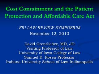 Cost Containment and the Patient Protection and Affordable Care Act