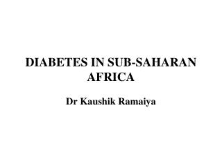 DIABETES IN SUB-SAHARAN AFRICA