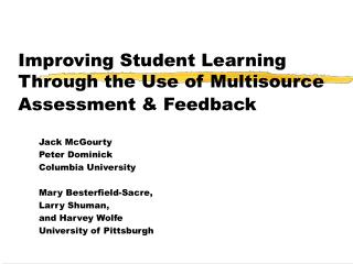 Improving Student Learning Through the Use of Multisource Assessment  Feedback