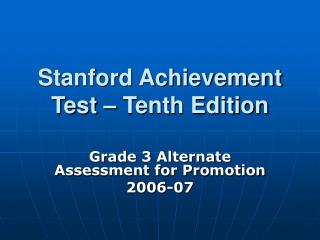 Stanford Achievement Test   Tenth Edition