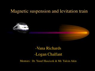 Magnetic suspension and levitation train