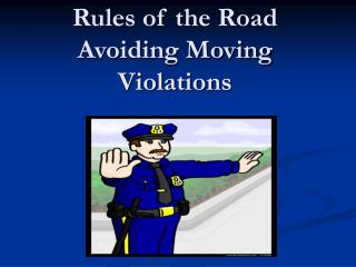 Rules of the Road Avoiding Moving Violations