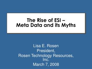 The Rise of ESI    Meta Data and its Myths