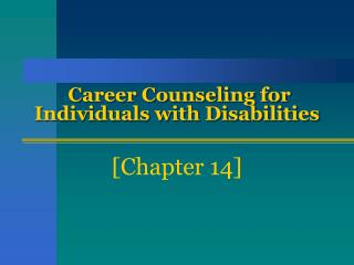 Career Counseling for Individuals with Disabilities