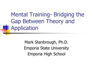 Mental Training- Bridging the Gap Between Theory and Application