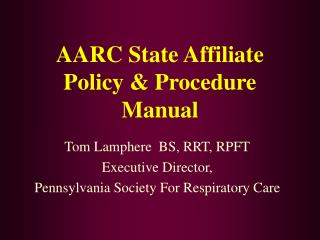 AARC State Affiliate Policy  Procedure Manual