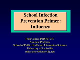 School Infection  Prevention Primer:   Influenza