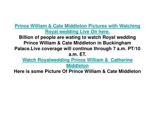 Prince William & Cate Middleton Pictures with Watching Royal