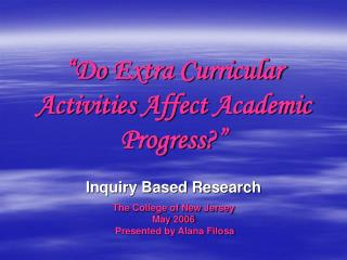 Do Extra Curricular Activities Affect Academic Progress