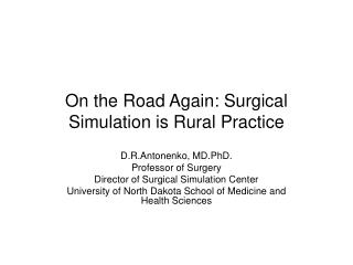 On the Road Again: Surgical Simulation is Rural Practice