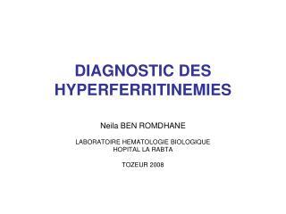 DIAGNOSTIC DES HYPERFERRITINEMIES