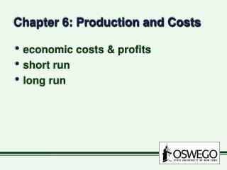 Chapter 6: Production and Costs