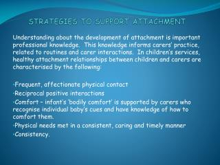 STRATEGIES TO SUPPORT ATTACHMENT