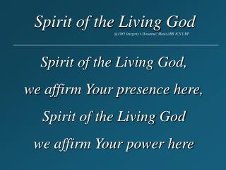 Spirit Of The Living GodSpirit of the Living God
