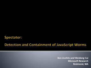 Spectator: Detection and Containment of JavaScript worms