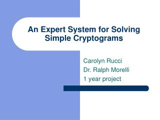 An Expert System for Solving Simple Cryptograms