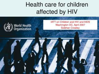 Health care for children affected by HIV