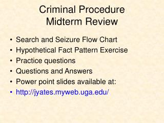 Criminal Procedure  Midterm Review