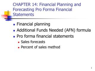CHAPTER 14: Financial Planning and Forecasting Pro Forma Financial Statements