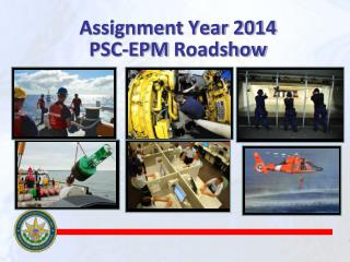 Assignment Year 2012  PSC-EPM ROADSHOW