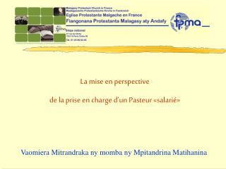 La mise en perspective de la prise en charge d un Pasteur  salari
