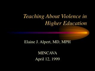 Teaching About Violence in Higher Education
