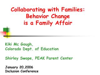 Collaborating with Families: Behavior Change is a Family Affair
