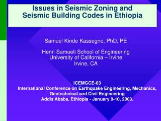 Issues in Seismic Zoning and  Seismic Building Codes in Ethiopia
