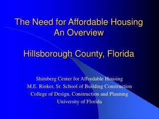 The Need for Affordable Housing An Overview  Hillsborough County, Florida
