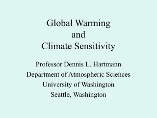Global Warming  and  Climate Sensitivity