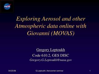 Exploring Aerosol and other Atmospheric data online with Giovanni MOVAS