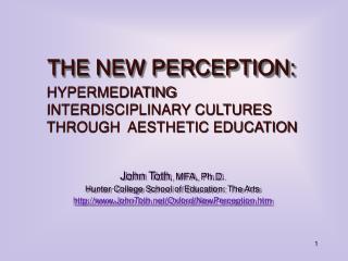THE NEW PERCEPTION: