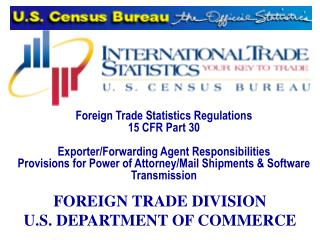 Foreign Trade Statistics Regulations 15 CFR Part 30 Exporter ...
