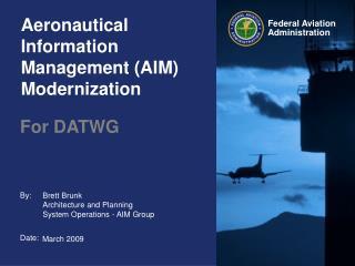 Aeronautical Information Management AIM Modernization