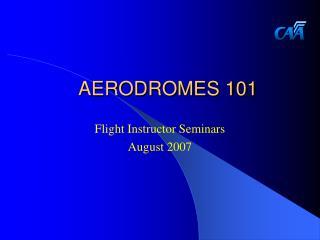 AERODROMES 101