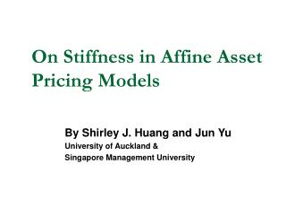 On Stiffness in Affine Asset Pricing Models