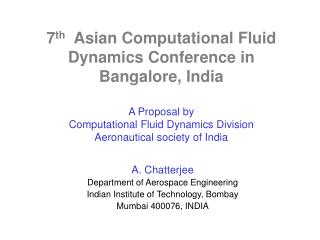 7th  Asian Computational Fluid Dynamics Conference in Bangalore, India  A Proposal by Computational Fluid Dynamics Divis
